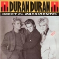 DURAN DURAN Meet El Presidente UK 7