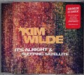 KIM WILDE It's Alright/Sleeping Satellite EU CD5