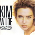 KIM WILDE Love In The Natural Way UK 7