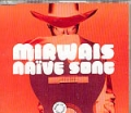 MIRWAIS Naive Song GERMANY CD5 w/REMIXES
