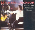 MICHAEL JACKSON feat. SLASH Give In To Me UK CD5 w/3 Tracks