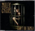 MILEY CYRUS Can't Be Tamed EU CD5 w/2 Tracks