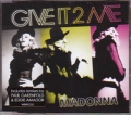MADONNA Give It 2 Me EU CD5 w/3 Versions