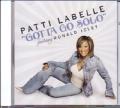 PATTI LABELLE Gotta Go Solo Feat. RONALD ISLEY USA CD5