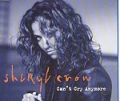 SHERYL CROW Can't Cry Anymore UK CD5 w/Live Tracks