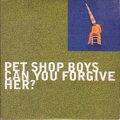 PET SHOP BOYS Can You Forgive Her? UK CD5 w/4 Tracks