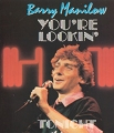 BARRY MANILOW You're Looking Hot Tonight UK 12