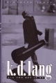 K.D.LANG All You Get Is Me USA Book