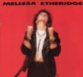 MELISSA ETHERIDGE Melissa Etheridge USA LP