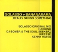 BANANARAMA Solasso v Bananarama Really Saying Something UK Double 12