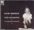 KYLIE MINOGUE & KEITH WASHINGTON If You Were With Me Now UK CD5