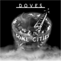 DOVES Some Cities USA CD