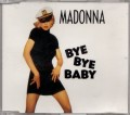 MADONNA Bye Bye Baby GERMANY CD5 w/7 Versions