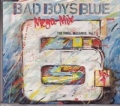 BAD BOYS BLUE The Final Megamix Vol.1 GERMANY CD5