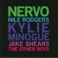 NERVO (KYLIE MINOGUE/NILE RODGERS/JAKE SHEARS) The Other Boys EU 12