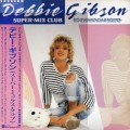 DEBBIE GIBSON Super-Mix Club JAPAN 12