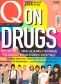 ON DRUGS ISSUE Q Magazine