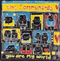 COMMUNARDS You Are My World UK 7''