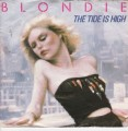 BLONDIE The Tide Is High FRANCE 7