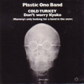 PLASTIC ONO BAND Cold Turkey USA 7