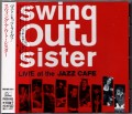 SWING OUT SISTER Live At The Jazz Cafe JAPAN CD