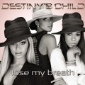 DESTINY'S CHILD Lose My Breath UK 12