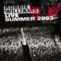 ROBBIE WILLIAMS Live Summer 2003 AUSTRALIA CD