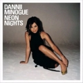 DANNII MINOGUE Neon Nights UK CD w/Enhanced Videos and more