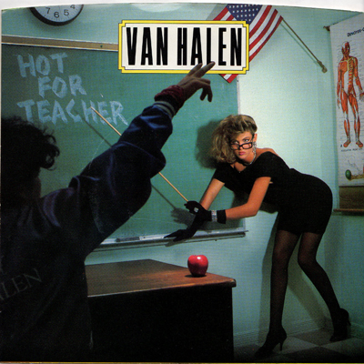 Van Halen Hot For Teacher Usa 7 Quot