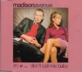 MADISON AVENUE Don't Call Me Baby UK CD5 w/Remixes