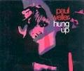 PAUL WELLER Hung Up UK CD5 w/Remix