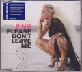 PINK Please Don't Leave Me EU CD5 Enhanced
