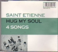 SAINT ETIENNE Hug My Soul UK CD5 w/4 Tracks