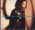 TERENCE TRENT D`ARBY Do You Love Me Like You Say? UK CD5