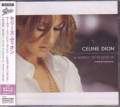 CELINE DION A World To Believe In JAPAN CD5