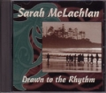 SARAH MCLACHLAN Drawn To The Rhythm 3 Track CANADA CD5