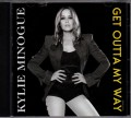 KYLIE MINOGUE Get Outta My Way USA CD5 Promo Only w/2 Versions