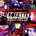 ROXETTE Charm School EU LP