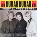 DURAN DURAN Meet El Presidente JAPAN 7