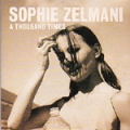 SOPHIE ZELMANI A Thousand Times  SWEDEN CD5