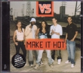 VS Make It Hot EU CD5 w/Album Medley