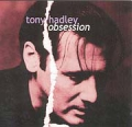 TONY HADLEY Obsession UK CD w/13 Live Tracks