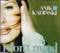 ANIK KADINSKI I Don't Mind AUSTRIA CD5