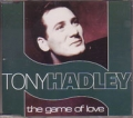 TONY HADLEY The Game Of Love UK CD5 w/3 Tracks