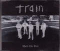 TRAIN She's On Fire UK CD5 w/ Live Tracks & Video