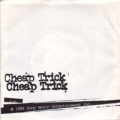 CHEAP TRICK I Want You To Want Me USA 7