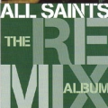 ALL SAINTS The Remix Album UK CD
