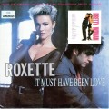 ROXETTE It Must Have Been Love UK 7