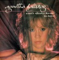 AGNETHA FALTSKOG Can't Shake Loose UK 7