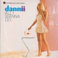 DANNII MINOGUE All I Wanna Do UK CD5 w/Remixes